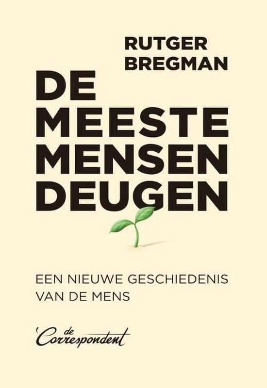 De meeste mensen deugen boek - schrijver Rutger Bregman